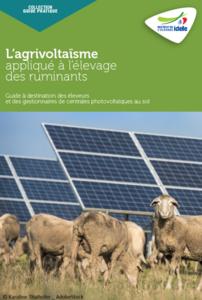 Guide pratique IDELE – L'agrivoltaïque d'élevage des ruminants