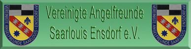 Vereinigte Angelfreunde Saarlouis - Ensdrof e.V.