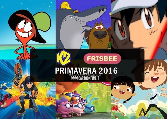 Primavera 2016 le novit di k2 e frisbee anticipazioni for Zig e sharko episodi