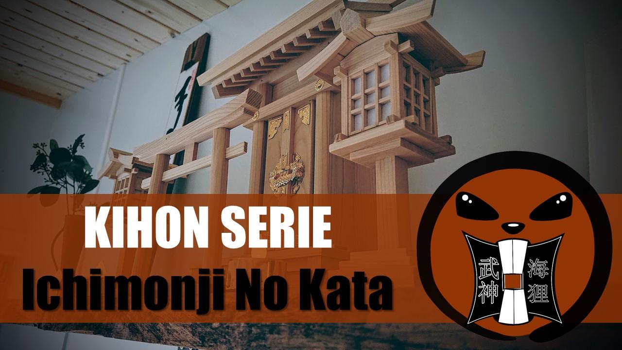 Ichimonji No Kata / 一文字の型