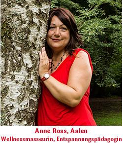 Anne Ross Aalen Wellnessmaseurin und Entsoannungspedagogin