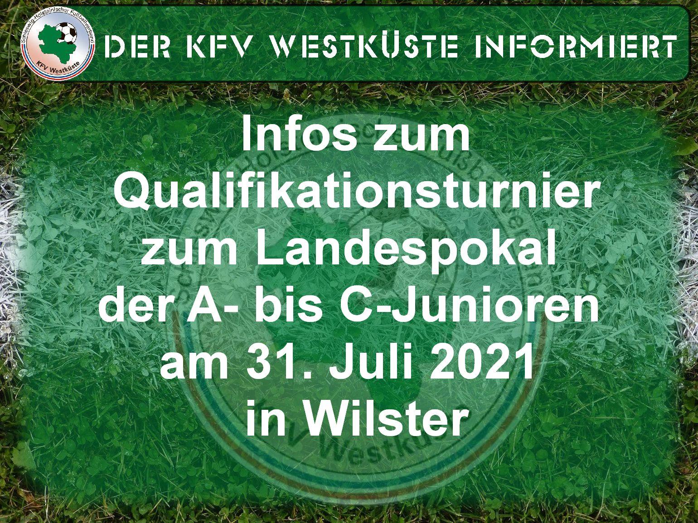Infos zum Qualifikationsturnier für den Landespokal am 31. Juli in Wilster