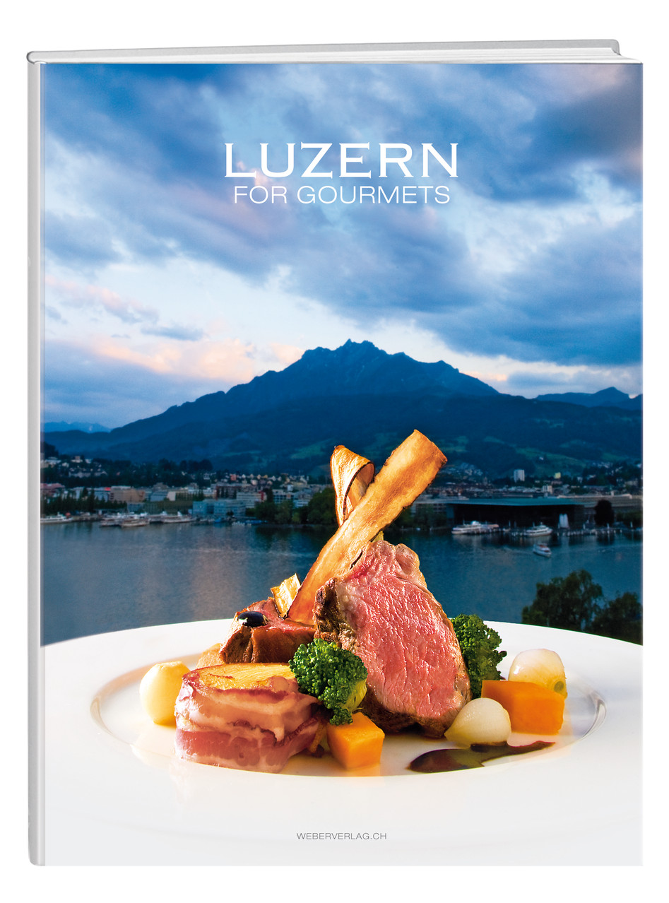 Luzern for Gourmets