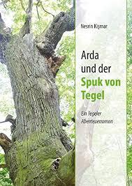 Nesrin Kismar: Arda und der Spuk von Tegel