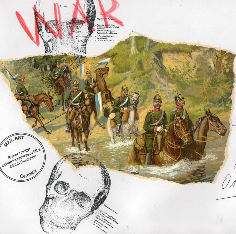 """AUSGEHENDE MAIL ART PROJEKT """" WAR """" by Reiner Langer  to/an STEFFEN BÜCHNER"""