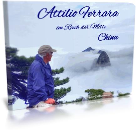 Attilio Ferrara im Reich der Mitte - China