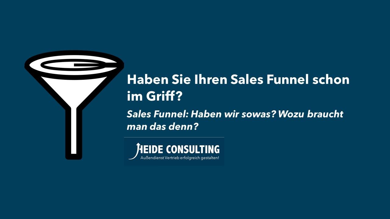 Haben Sie Ihren Sales Funnel schon im Griff?