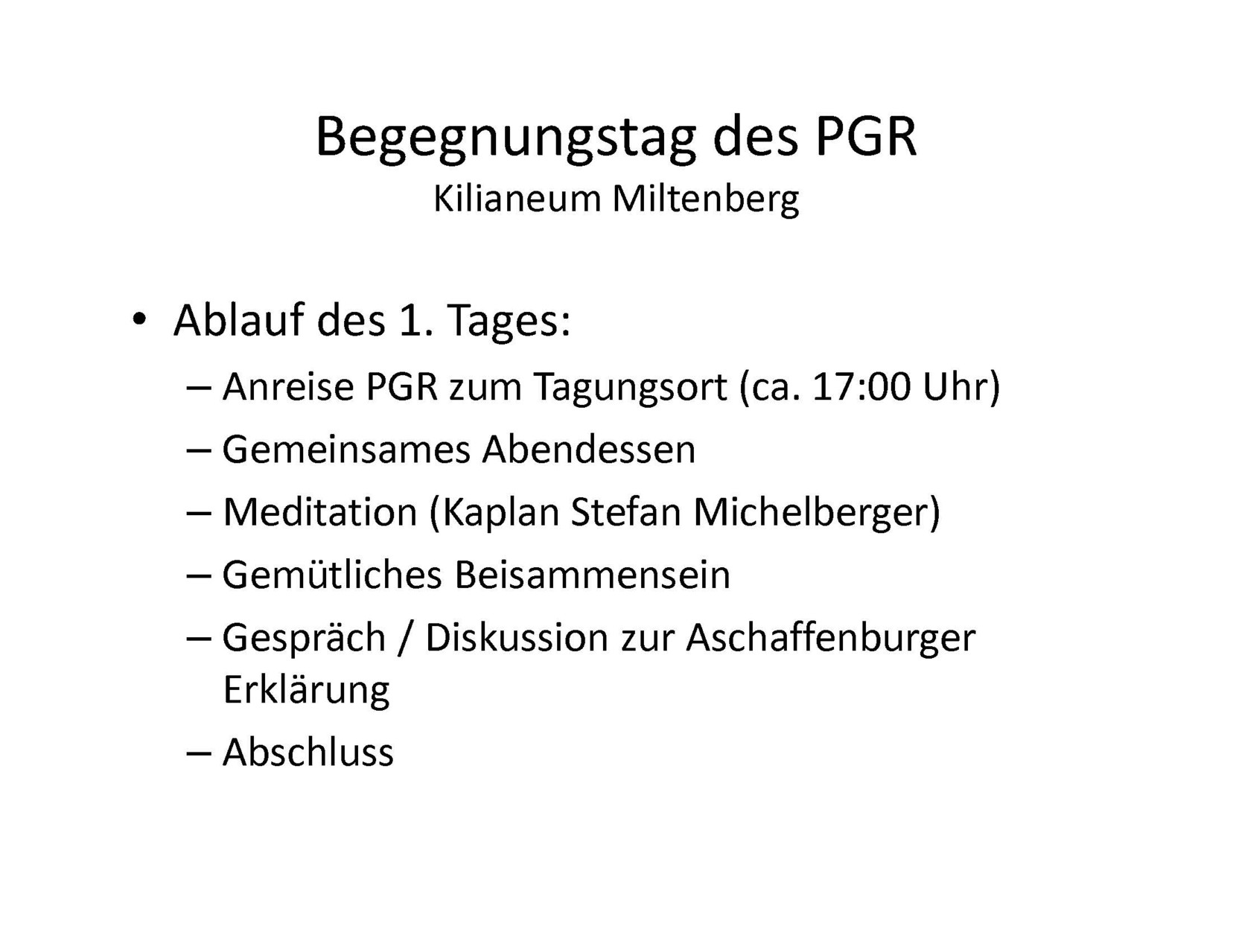 Begegnungstag im November 2011 in Miltenberg