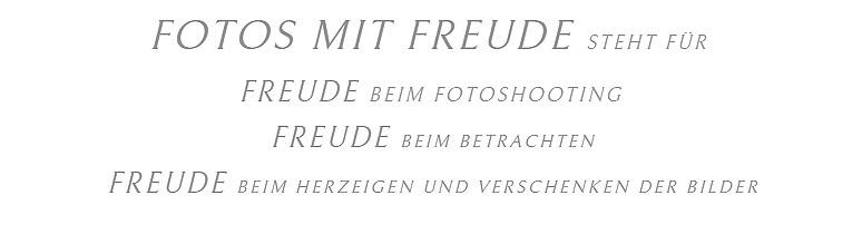 Fotograf und Fotostudio - FOTOS MIT FREUDE in Erlangen bietet Fotoshootings aller Art