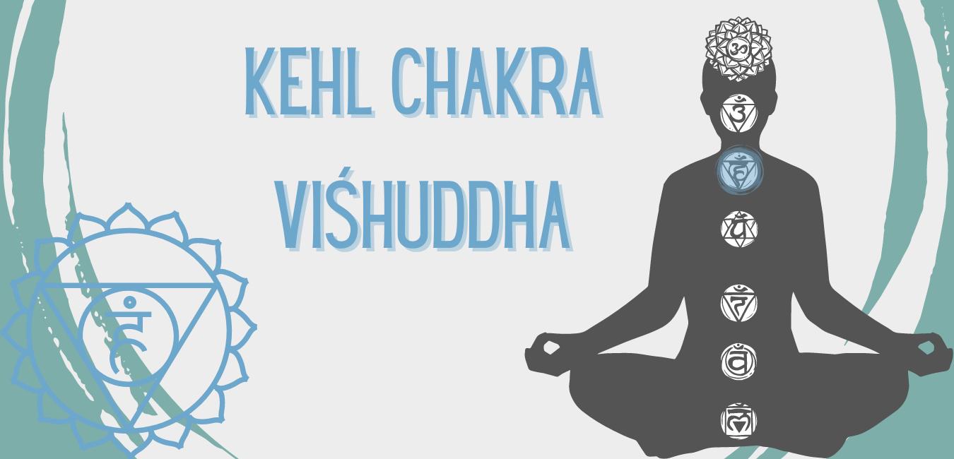 Das Kehl Chakra - viśhuddha