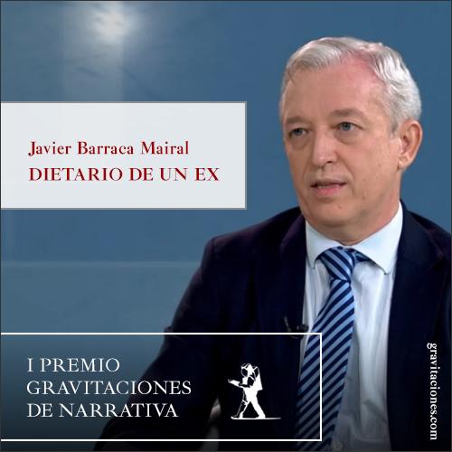 Javier Barraca Mairal - Dietario de un ex