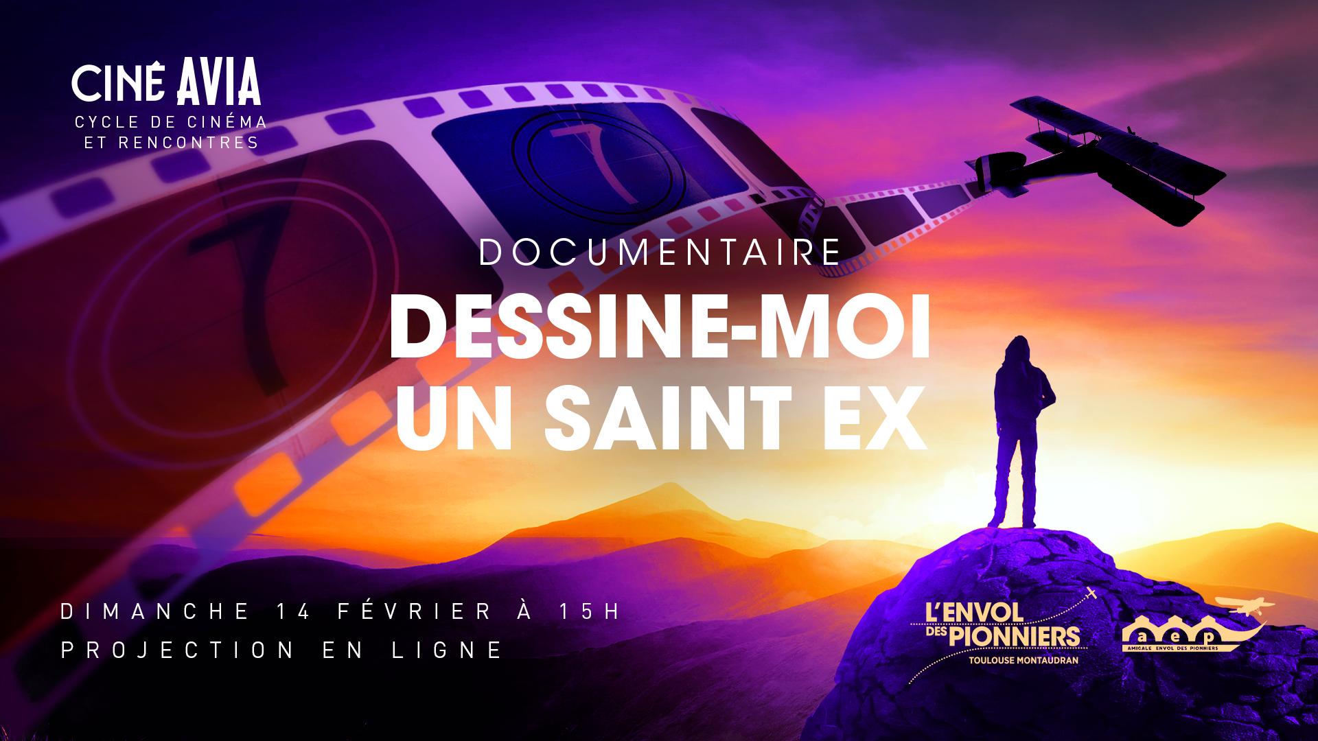 Ciné Avia : Première Projection en ligne : Dessine-moi un Saint Ex