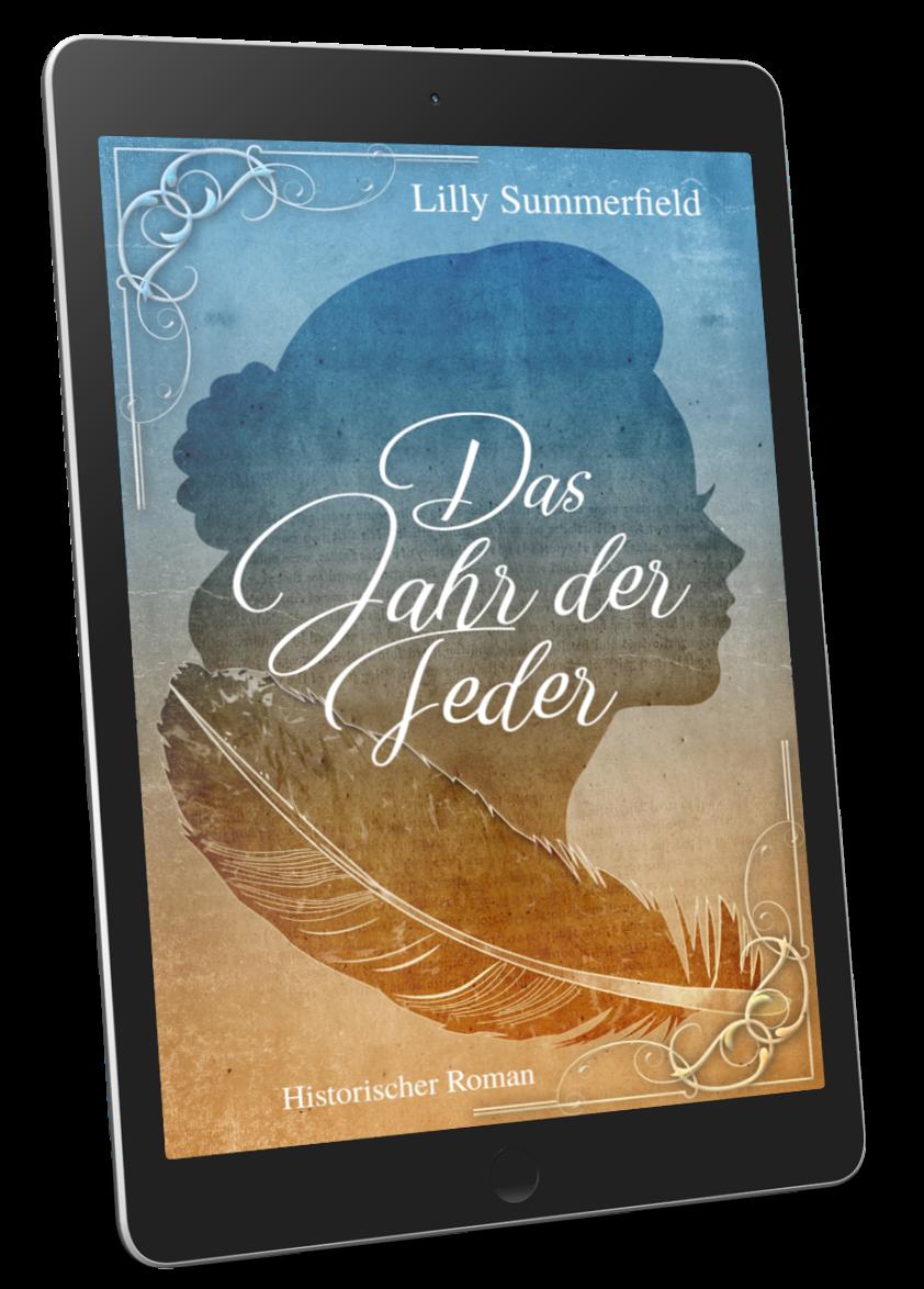 Cover: Das Jahr der Feder, Historischer Liebesroman