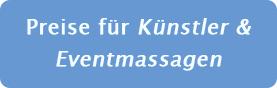 Preise für Künstler / Eventmassagen - Jutta Rudolph