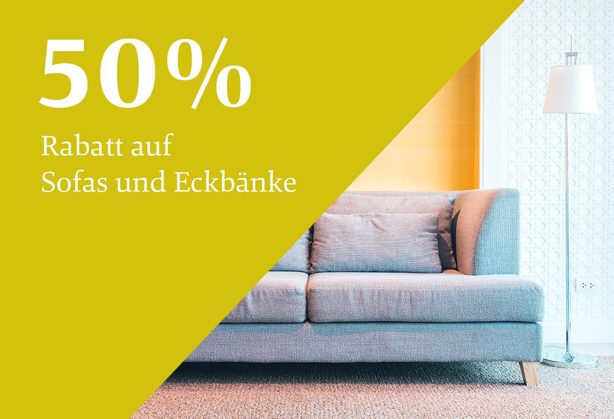 50 % Rabatt auf Sofas und Eckbänke