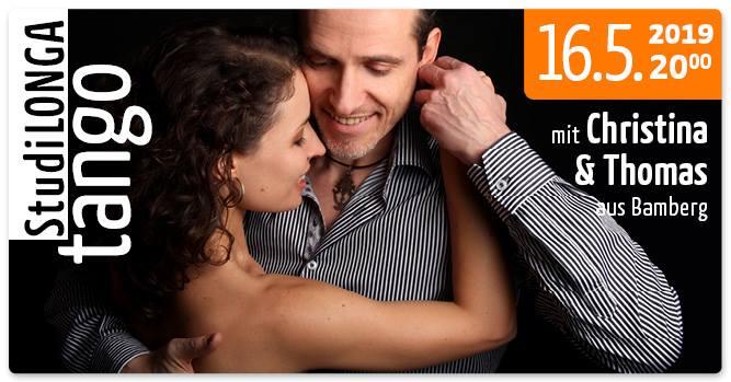 StudiLonga mit Christina & Thomas aus Bamberg und Tango-Flohmarkt, Donnerstag, 16. Mai, 20.00 Uhr