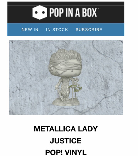 Pop in a box pre-order Metallica lady justice pop! Vinyl
