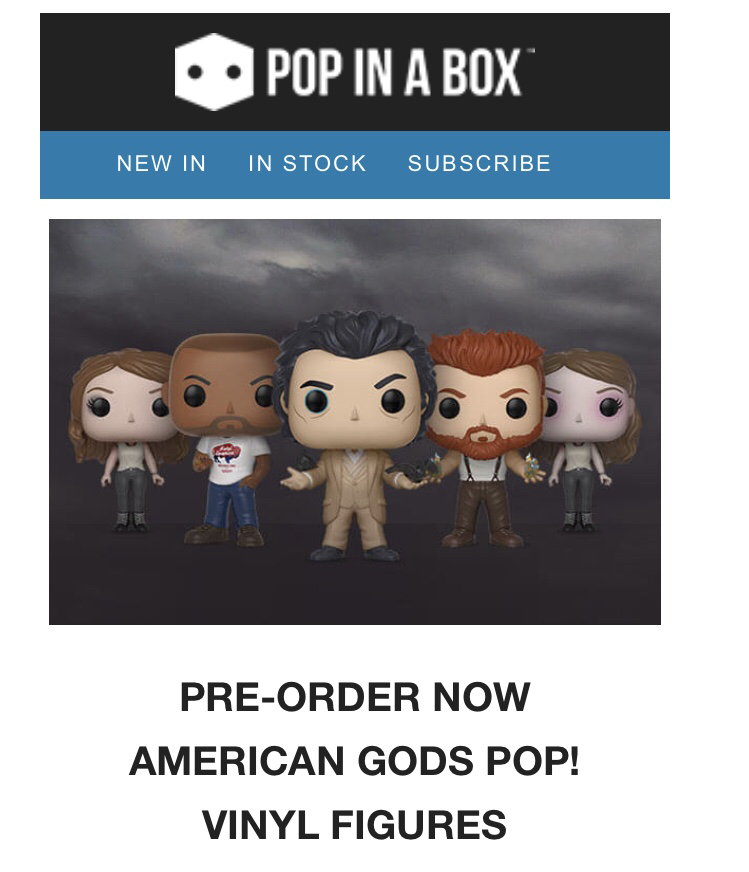 Pop In a box pre order American Gods pop