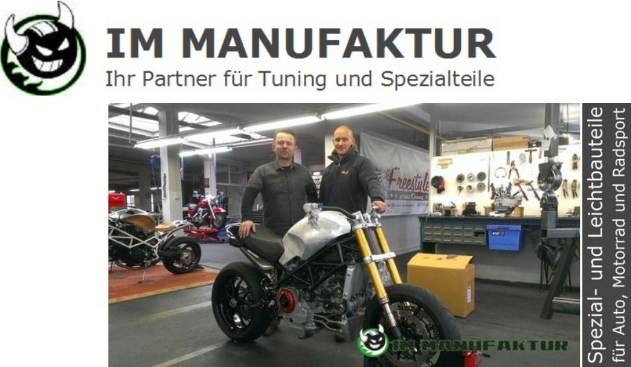 IM Manufaktur - Ihr Partner für Tuning und Spezialteile. Spezial- und Leichtbauteile für Auto, Motorrad und Radsport.