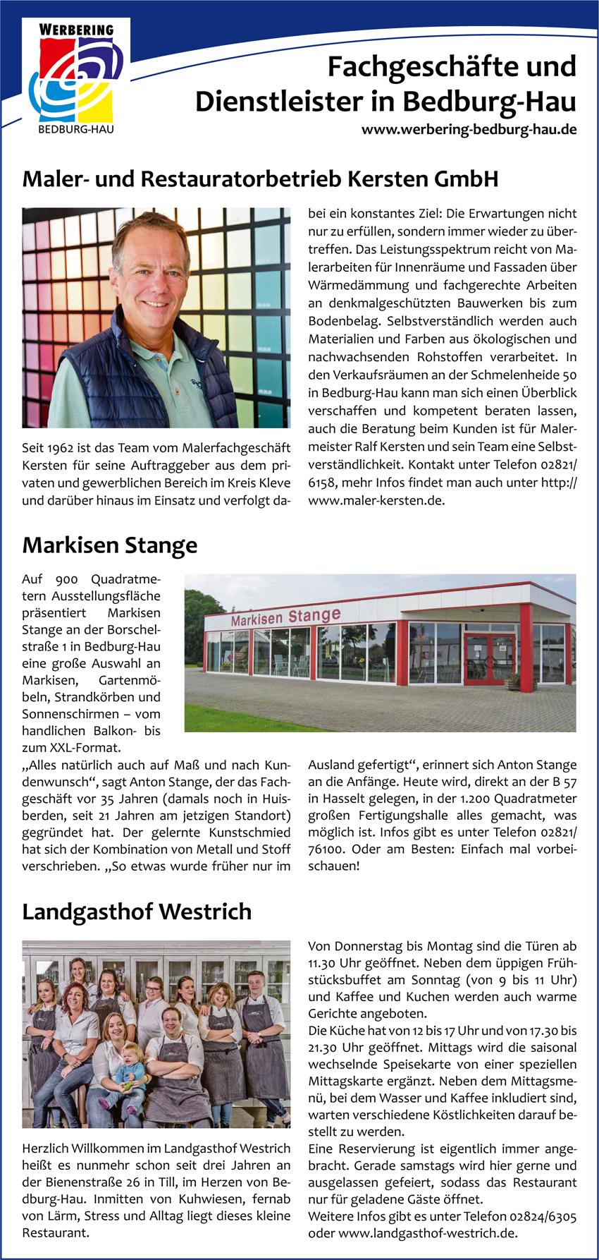 Malerfachbetrieb Kersten GmbH, Markisen Stange und Landgasthof Westrich sind drei von über 80 erfolgreichen Unternehmen des Werbering Bedburg-Hau.