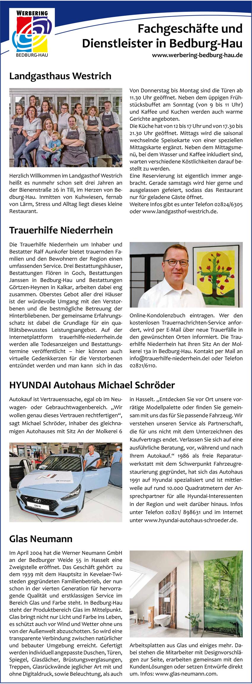 Landgasthaus Westrich, Trauerhilfe Niederrhein, Autohaus Schröder und Glas Neumann sind vier von über 80 erfolgreichen Unternehmen des Werbering Bedburg-Hau.