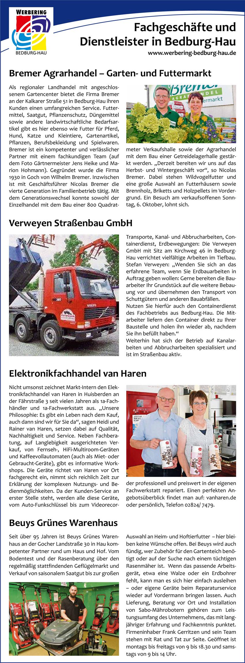 Verheyen, Bremer Agrarhandel, Elektronikfachhandel van Haren und das Grüne Warenhaus Beuys sind vier von über 80 erfolgreichen Unternehmen des Werbering Bedburg-Hau.