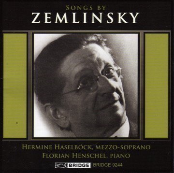 Songs by Zemlinsky Florian Henschel, piano (2003)