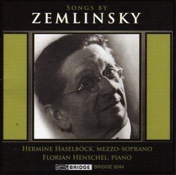 Songs by Zemlinsky Florian Henschel, piano (2003)