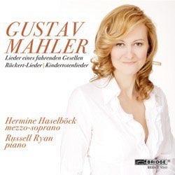 Mahler: Lieder eines fahrenden Gesellen, Rückertlieder, Kindertotenlieder (Bridge Records, 2011) Russell Ryan, piano