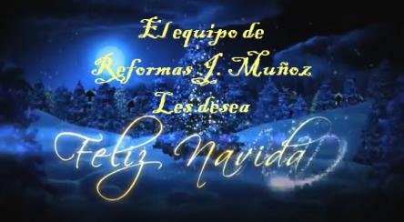 Feicitación Navideña Reformas J. Muñoz 2018-2019