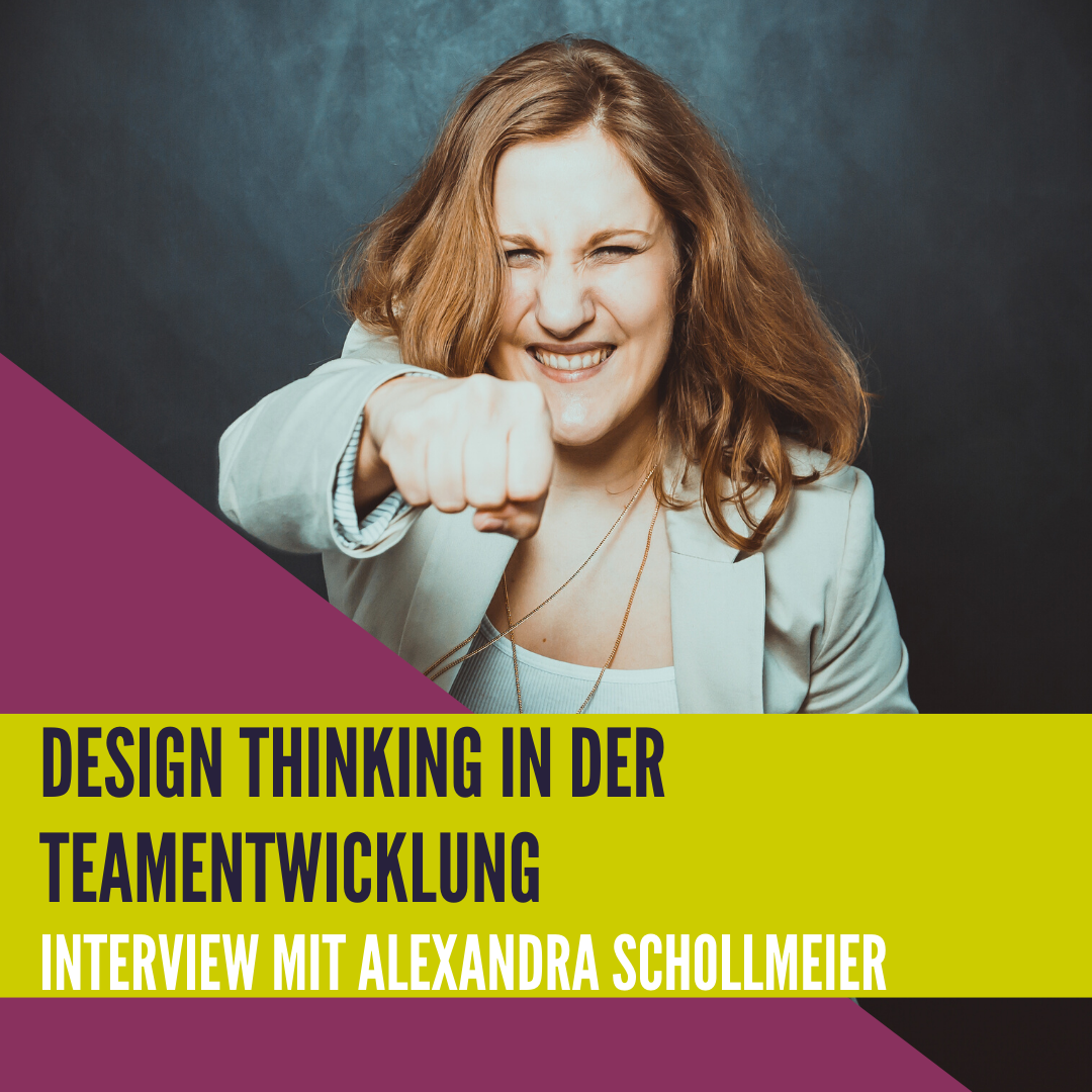 Design Thinking in der Teamentwicklung