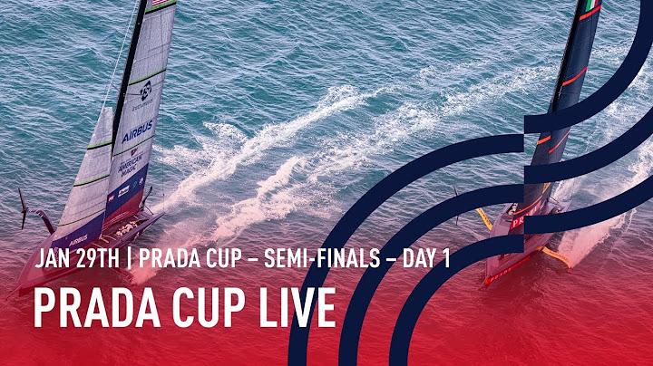 PRADA Cup - Halbfinale - Tag 1