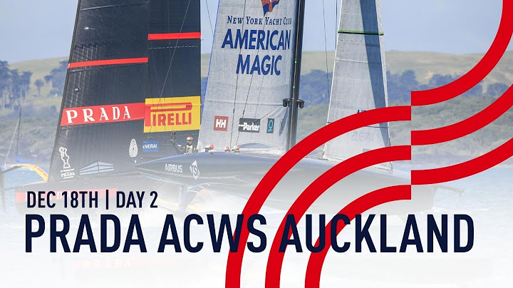PRADA America's Cup World Series Auckland | Day 2