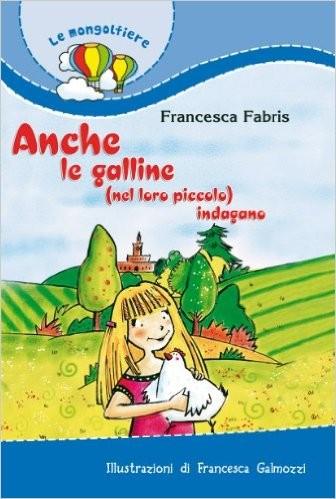 ANCHE LE GALLINE - ED.PAOLINE