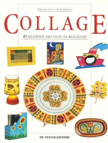 COLLAGE - DE VECCHI