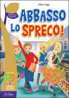 ABBASSO LO SPRECO - LA SPIGA