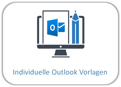 Outlook Vorlagen erstellen lassen