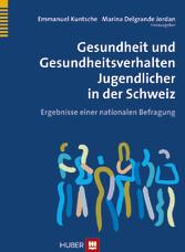 Kuntsche/Delgrande: Ergebnisse der HBSC-Studie Schweiz 2010