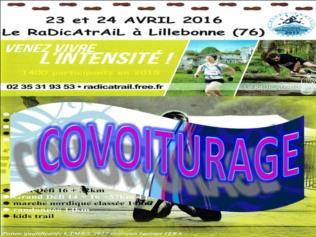RaDicAtrAiL 2016 - Covoiturage (Lillebonne - dép76 - 14/16/33/49/60/90/114km - Sam23&Dim24/04/2016)