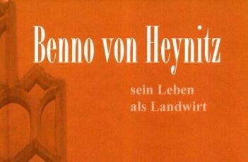 Neu aufgelegt: Die biologisch-dynamische Wirtschaftsweise im Lande Sachsen 1930 - 1945, Benno von Heynitz
