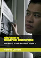 "My book ""Notes/Domino 10 Administration Update Workshop"" is available in English"
