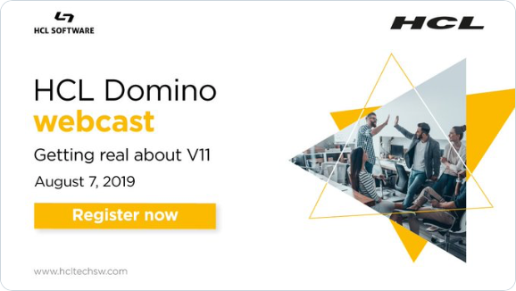 HCL Domino Webcast: Getting real about V11