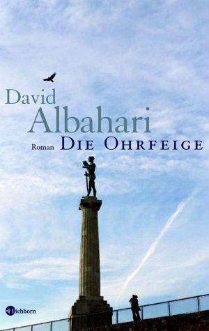 David Albahari Die Ohrfeige