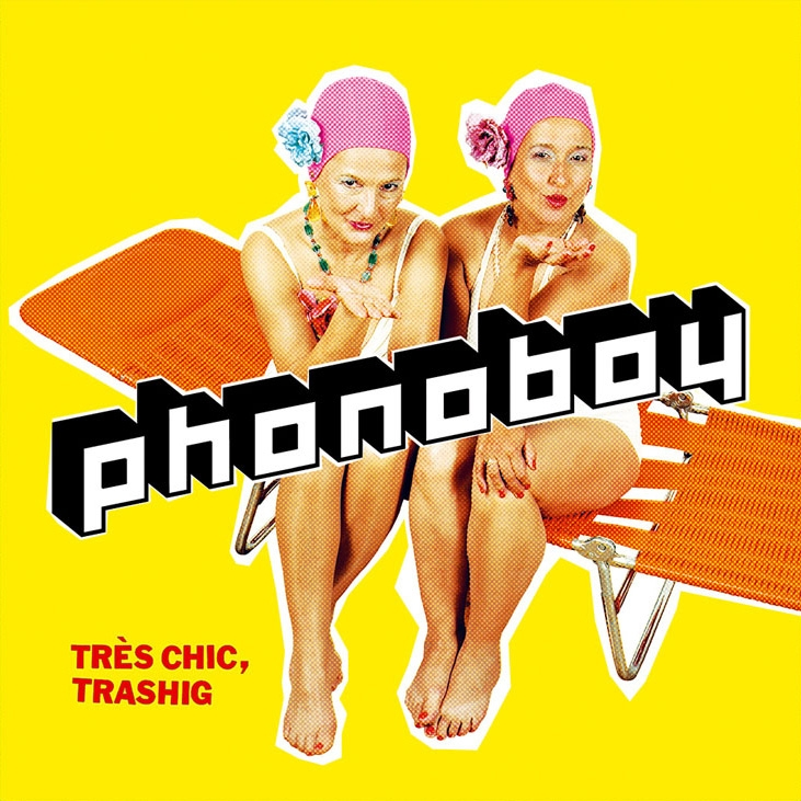 Très chic, trashig (Album 2005 - Redwinetunes/ Pias/Roughtrade 2016 re-released on 1969ok! Records)
