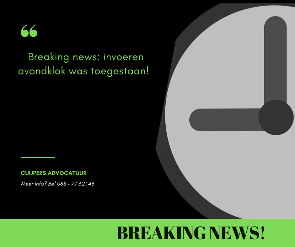 Breaking news: invoeren van de avondklok was toegestaan