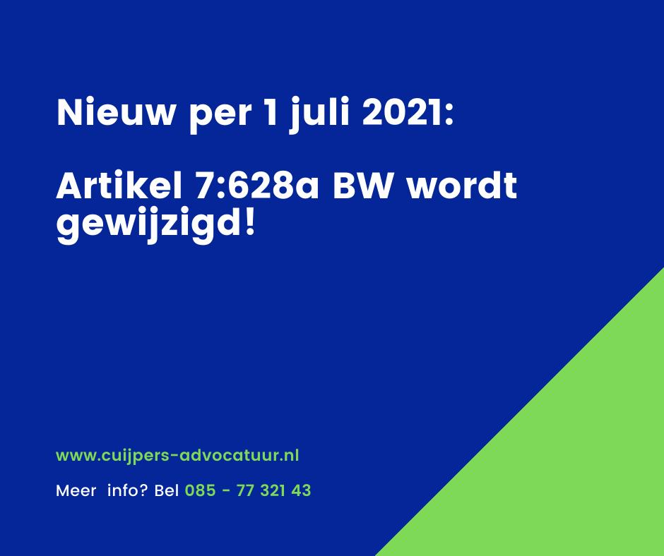 Nieuw per 1 juli 2021: Artikel 7:628a BW wordt gewijzigd