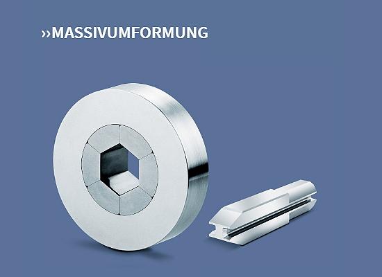 MASSIVUMFORMUNG