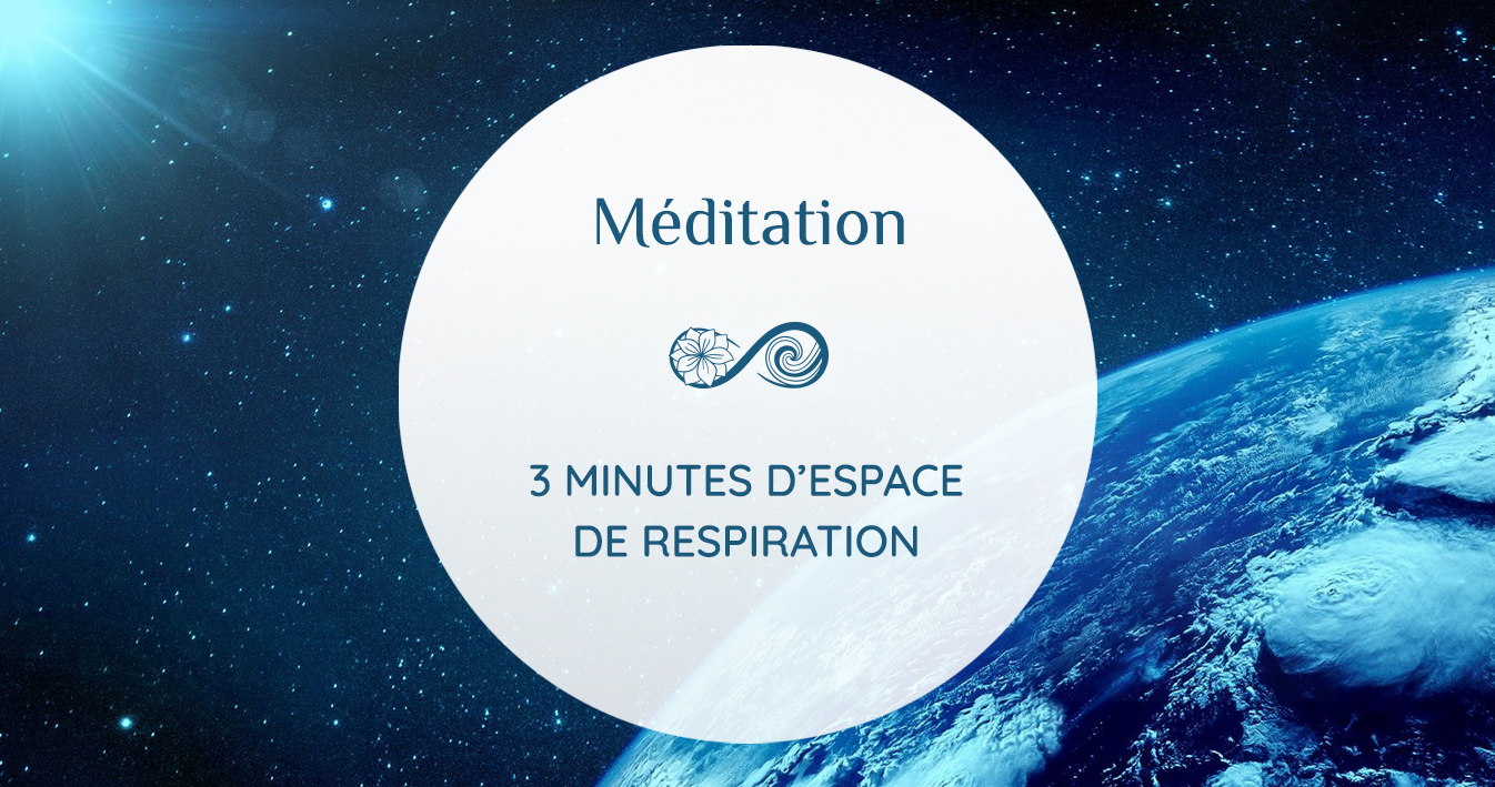 3 minutes d'espace de RESPIRATION