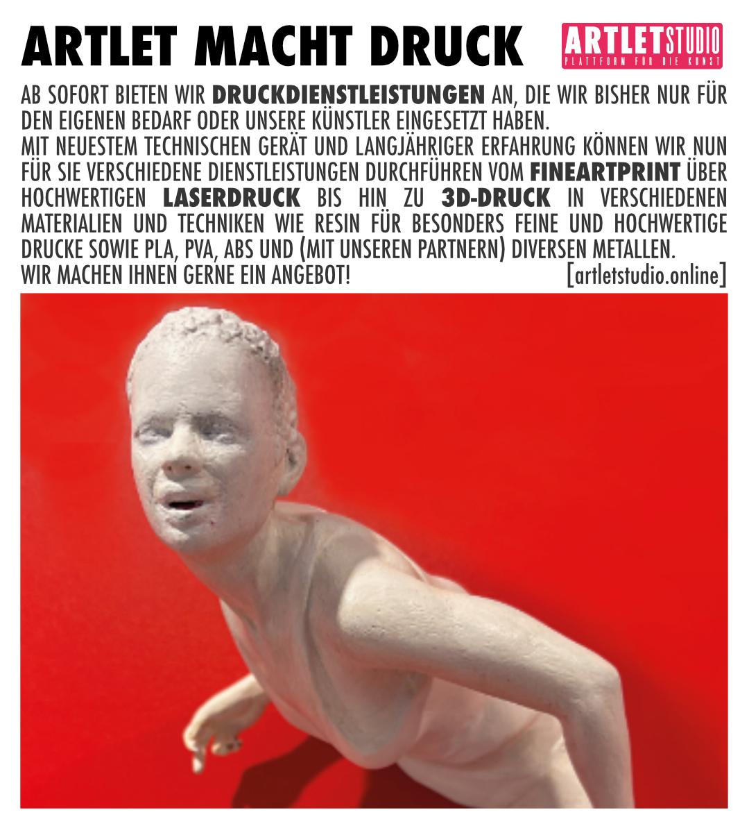 ARTLETSTUDIO MACHT DRUCK IN DER 2. UND 3. DIMENSION