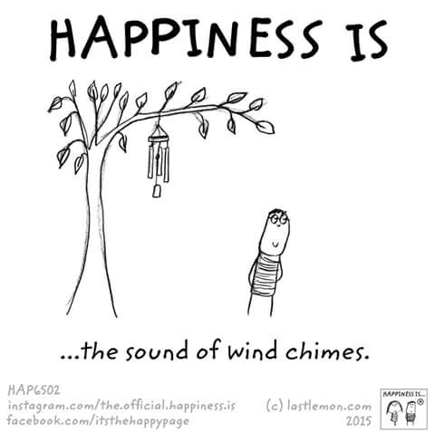 Happiness is ... the sound of wind chimes Glück ist das Geräusch von Windspielen lastlemon happy page